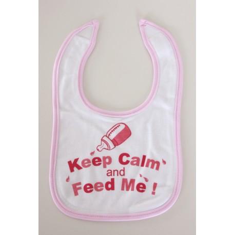 """""""Keep calm and feed me"""" pink Bib"""